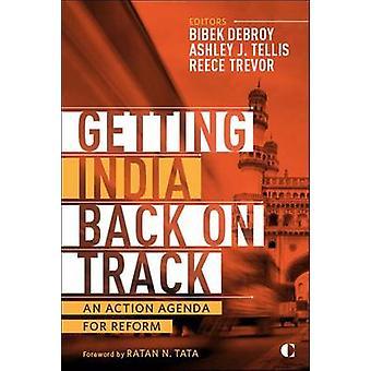 Att få Indien tillbaka på spåret - en Action Agenda för reformen av Ashley J.