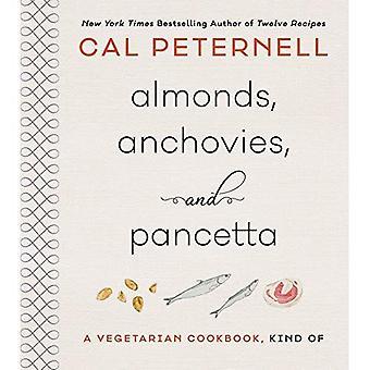 Amandes, anchois et Pancetta