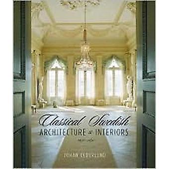 Klasycznej szwedzki architektura i wnętrza: 1650-1830