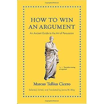 Comment gagner un Argument: un Guide antique à l'Art de la Persuasion