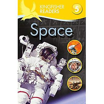 Kingfisher Readers: Space (Level 5: Reading Fluently) (Kingfisher Readers Level 5)