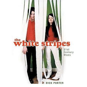 The White Stripes: 21st Century Blues