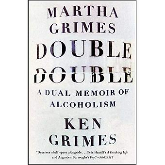 Double Double: Un double mémoire de l'alcoolisme