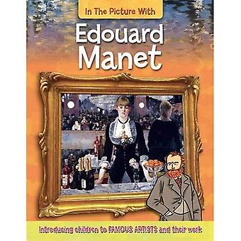 Edouard Manet (In the Picture With)