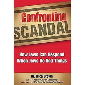 Affronter le scandale: Comment juifs peuvent répondre lorsque les Juifs faire de mauvaises choses