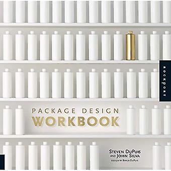Paketet Design arbetsbok: Konsten och vetenskapen av framgångsrika förpackningar