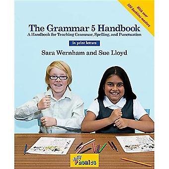 The Grammar 5 Handbook (in Print Letters)
