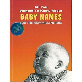 Baby Names for the New Millenium