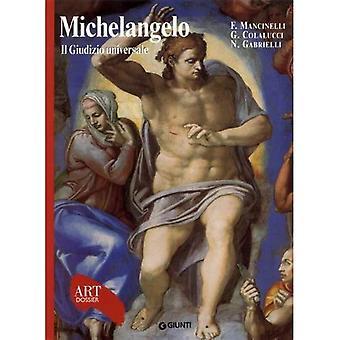 Michelangelo, the Last Judgement (Art Dossier Series)