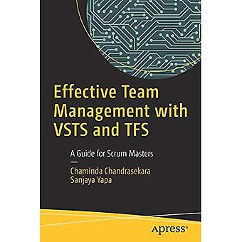 Gestion d'équipe efficace avec VSTS et TFS: un Guide pour les maîtres de Scrum