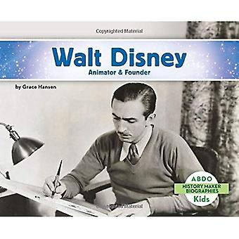 Walt Disney: Animator & Founder (History Maker Bios (Lerner))