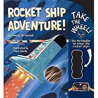 Rocket Ship Adventure! (Take the Wheel!) [Board book]