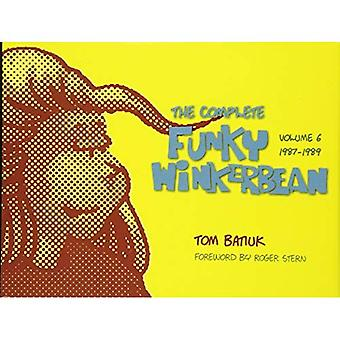 Funky and Friends: The Complete Funky Winkerbean, Through 6: Volume 1