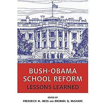 Bush-Obama School Reform: Lessons Learned (Educational� Innovations Series)