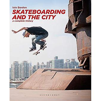 Skateboarding and the City:� A Complete History