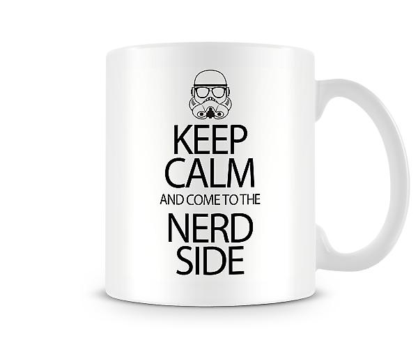 Keep Calm Come To Nerd Side Mug