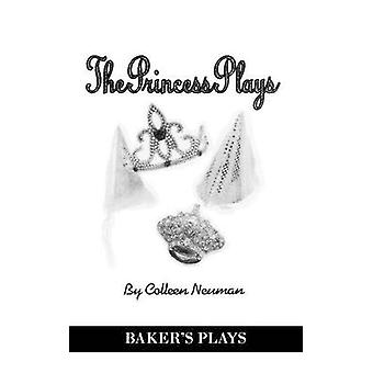 The Princess Plays by Neuman & Colleen