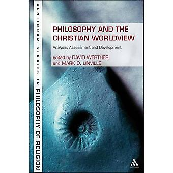 Philosophy and the Christian Worldview Analysis Assessment and Development by Werther & David