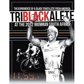 Triblackalete oplevelse af en sort triatleten fra Amerika på 2012 Ironman i Sydafrika af Baleka & Siphiwe