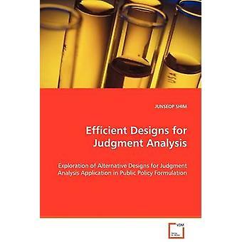 Effektiv design for dom analyse af Shim & Junseop