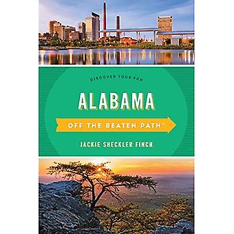 Alabama Off the Beaten Path (R): Discover Your Fun (Off the Beaten Path Series)