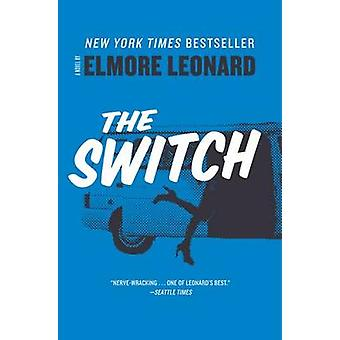 The Switch by Elmore Leonard - 9780062206138 Book