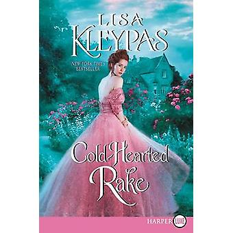 Cold-Hearted Rake by Lisa Kleypas - 9780062425935 Book