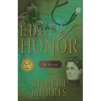 Edge of Honor by Gilbert Morris - 9780310243021 Book