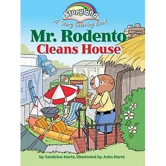 Storyland - Mr. Rodento Cleans House - A Story Coloring Book by John Ku