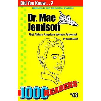 Dr. Mae Jemison - American Astronaut by Carole Marsh - 9780635015129 B