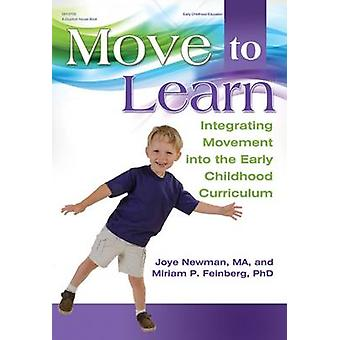 Move to Learn - Integrating Movement Into the Early Childhood Curricul