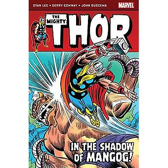 Thor - in the Shadow of Mangog by Stan Lee - Gerry Conway - John Busce