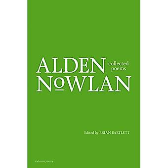 Collected Poems of Alden Nowlan by Alden Nowlan - 9780864929600 Book