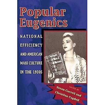 Populära rashygien: Nationella effektivitet och amerikansk masskultur på 1930-talet