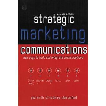 Communications marketing stratégique par Smith et Paul R