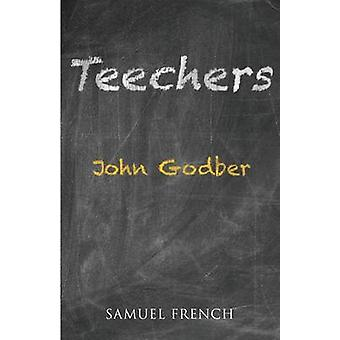 Teechers by Godber & John