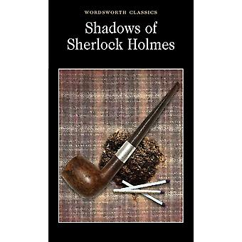 Shadows of Sherlock Holmes (Wordsworth Collection) (Paperback)