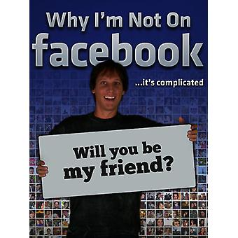 Why I'm Not on Facebook [DVD] USA import