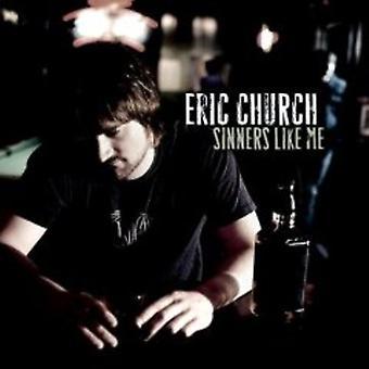 Eric Church - syndere ligesom mig [CD] USA importerer