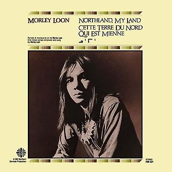 Morley Loon - importazione USA Northland My Land [CD]
