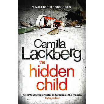 The Hidden Child by Camilla Lackberg - 9780007419494 Book