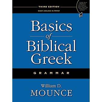 Podstawy biblijnej greckie gramatyki (wydanie specjalne 3) przez William D.