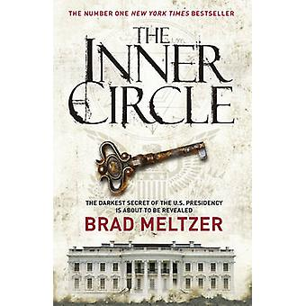 The Inner Circle by Brad Meltzer - 9780340840160 Book