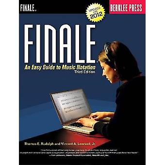 Finale - An Easy Guide to Music Notation (3rd Revised edition) by Thom