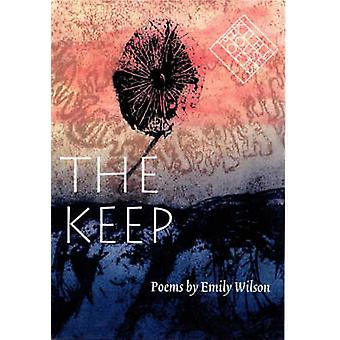 The Keep by Emily Wilson - 9780877457732 Book