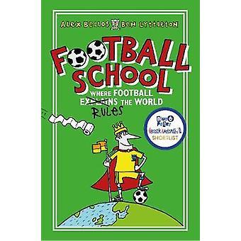 Fotbollsskola - där fotboll förklarar världen av Alex Bellos - B