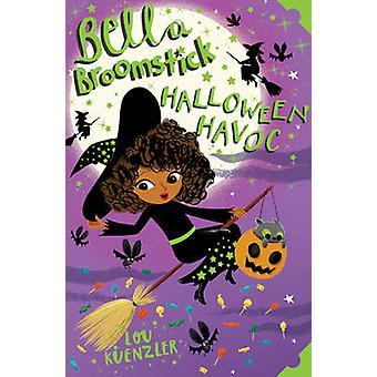 Bella Broomstick 3 by Lou Kuenzler - 9781407157979 Book