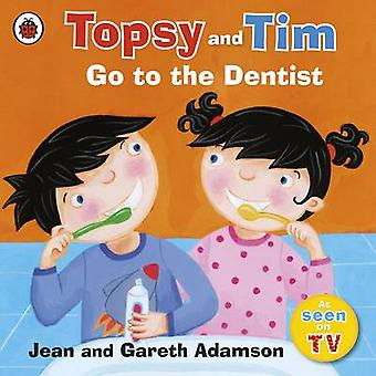 Go to the Dentist by Jean Adamson - Belinda Worsley - 9781409300588 B