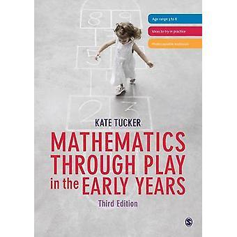 Mathematik durch zu spielen, in den frühen Jahren (3. überarbeitete Auflage) von