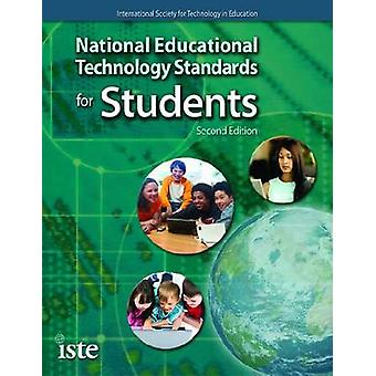 National Educational Technology Standards for Students (2nd Revised e